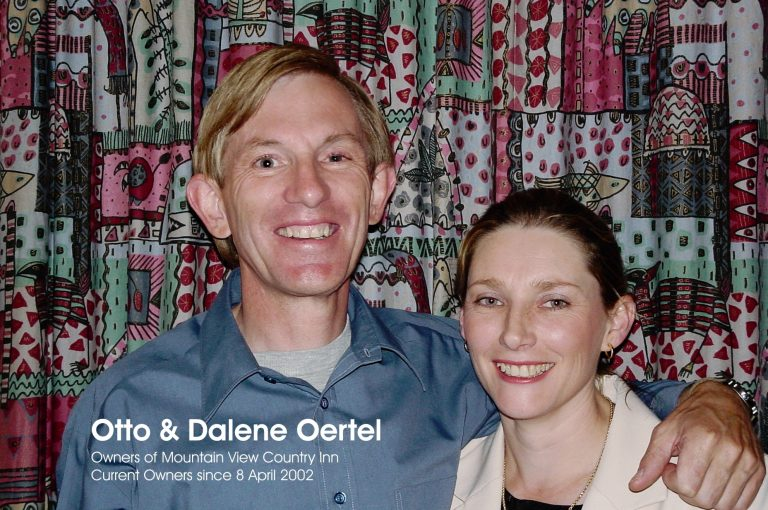 Otto & Dalene Oertel, owners of Mountain View Country Inn since 8 April 2002